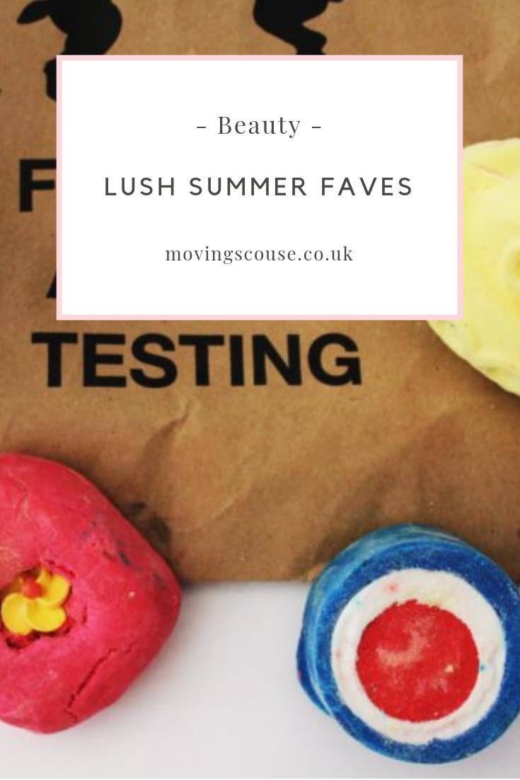 Beauty | Lush Sumer Faves | movingscouse.co.uk