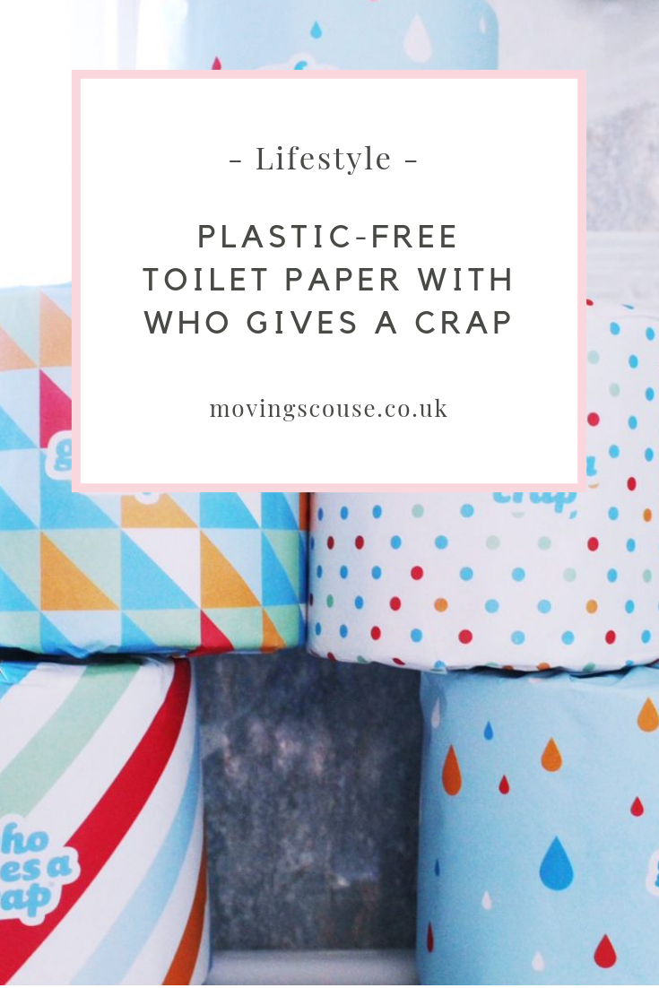 Lifestyle | Plastic-Free Toilet Paper with Who Gives a Crap | movingscouse.co.uk