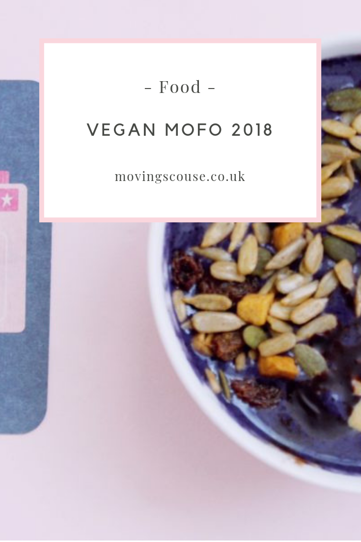 Food | Vegan MoFo 2018 | movingscouse.co.uk