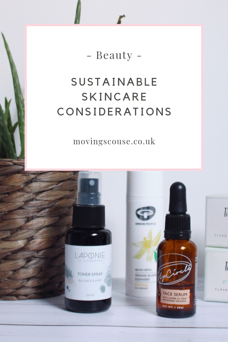 Moving Scouse | Sustainable Skincare Considerations