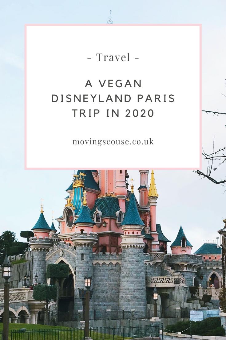 Our Vegan Disneyland Paris Adventure 2020