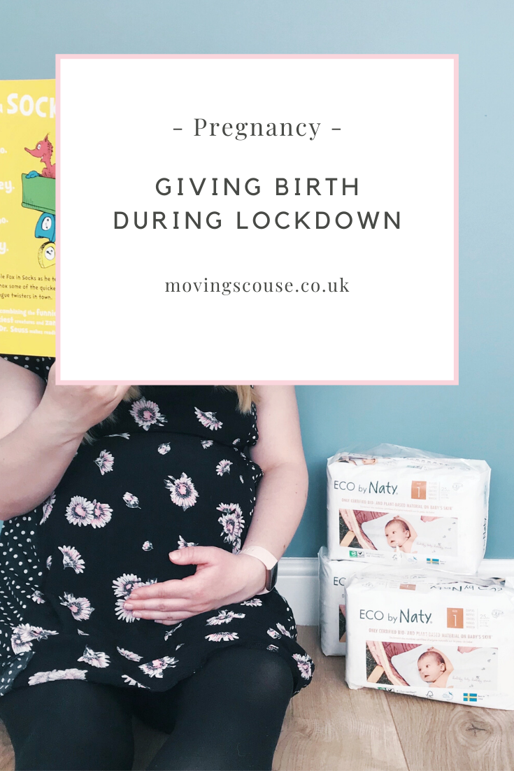 Giving Birth During Lockdown on movingscouse.co.uk