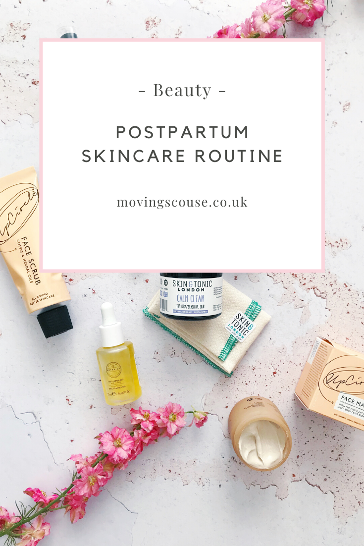 My Postpartum Skincare Routine on movingscouse.co.uk