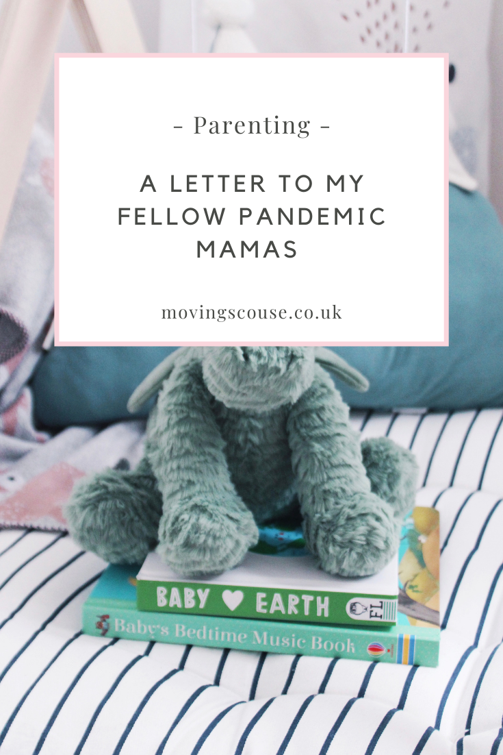A Letter to my Fellow Pandemic Mamas - movingscouse.co.uk